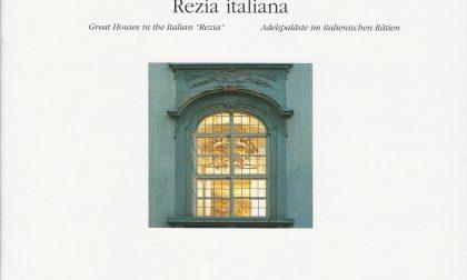 """Presentazione del libro """"Palazzi signorili nella Rezia Italiana"""""""